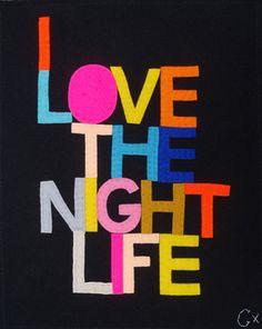 Ooooh I, I love the nightlife I got to boogie On the disco 'round, oh yea