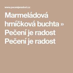 Marmeládová hrníčková buchta » Pečení je radost Pečení je radost