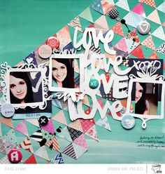 MOMENTS: Love Love Love Love With All My Heart - Scrapbook.com