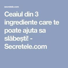 Ceaiul din 3 ingrediente care te poate ajuta sa slăbești! - Secretele.com Manual, Women's Fashion, Foods, Tattoos, Food Food, Fashion Women, Food Items, Tatuajes