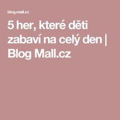 5 her, které děti zabaví na celý den | Blog Mall.cz