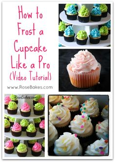 How to Frost a Cupcake Like a Pro: Video Tutorial (Rose Bakes).