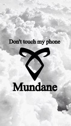 Resultado de imagen para don't touch my phone mundane Mortal Instruments Wallpaper, Mortal Instruments Runes, Shadowhunters The Mortal Instruments, Dont Touch My Phone, Shadowhunters Series, Clary And Jace, Cassandra Clare Books, The Dark Artifices, City Of Bones