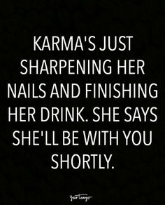 20 Karma Quotes Remind Us That Sweet, Sweet Revenge Is Just Around The Corner quotes funny quotes funny funny hilarious funny life quotes funny Sassy Quotes, Sarcastic Quotes, True Quotes, Great Quotes, Quotes To Live By, Motivational Quotes, Funny Quotes, Inspirational Quotes, Quotes About Karma
