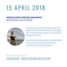 """Nicole Lee, Qigong teacher and founder of Chi Space will be leading at The Meditation Collective """"Mindfulness Through Movement"""""""