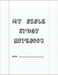 Bible Study Notebook (FREE!) Great resource for ages 10 and up. Teaches how to study the Bible and helps establish daily time with God. :)