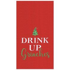 Drink up Grinches! In case you needed some extra encouragement. This high quality waffle towel with embroidery is great holiday decor for any kitchen. Towel is red and measures x cotton, embroidered and machine washable. Usually ships next day. Kitchen Hand Towels, Dish Towels, Tea Towels, Christmas Table Linen, Christmas Kitchen, Pillows Online, Hand Towel Sets, Linen Pillows, Drinks