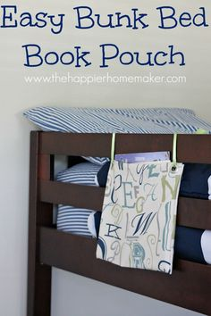 easy bunk bed book pouch- dub barely fits in his full sized top bunk because it's covered with books ;)