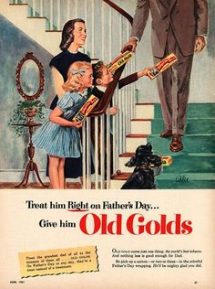 """"""" Treat him right on Father's Day… Give him Old Golds! Old Gold Cigarettes, 1961."""