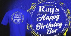 T-shirt from Ray's Happy Birthday Bar in Philadelphia
