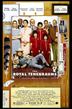 The Royal Tenenbaums -- I love this movie!