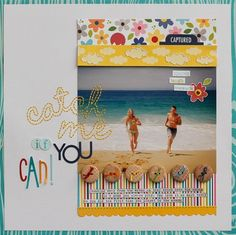 A Bella Blvd. Layout by Diane Payne.  Love her stitched title and the wood buttons lined up with the rainbow twine!