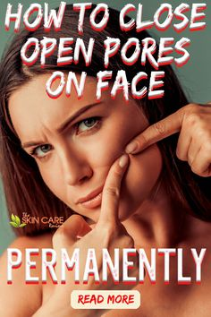 Here's how to close open pores on face permanently. Here is where you can discover how to reduce large skin pores and close open pores on face as well as various diy remedies for clogged pores. #reduceskinpores #skinporeremedies #unclogskinpores Oily Skin Remedy, Oily Skin Care, Healthy Skin Care, Skin Care Remedies, Face Skin Care, Acne Remedies, Clear Skin Routine, Clear Skin Tips, How To Close Pores