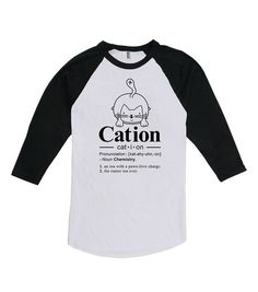 Funny Cat Shirt Cat-ion Chemistry Gift Cat Lover Shirt Kitten Clothing Kitty T Shirt 3/4 Sleeve TShirt American Apparel Unisex Raglan WT-312