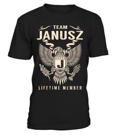 Team JANUSZ - Lifetime Member