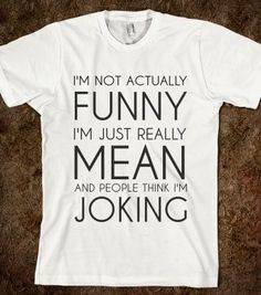 I'M NOT ACTUALLY FUNNY WHT - glamfoxx.com - Skreened T-shirts, Organic Shirts, Hoodies, Kids Tees, Baby One-Pieces and Tote Bags