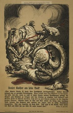 """Unser Kaiser an sein Volk. Poster shows St. George slaying a dragon. Text, under heading """"Our Emperor to his people"""" is a proclamation issued by Kaiser Wilhelm II on July 31, 1914, concerning the advent of war, the coming struggle, and the need to pray for God's help for the soldiers. LOC Notes: Title from item. Date Created/Published: Breslau : Verlag von Wilh. Gottl. Korn, 1914 (Breslau : Steindruck von Richard Speer, 1914). Original medium: 1 print (poster) : lithograph, color ; 52 x 34…"""