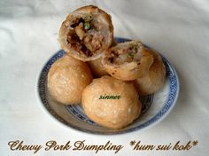 Chewy Pork Dumpling ~ 'Hum Sui Kok'