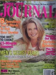 Christie Brinkley Ladies Home Journal mag cover Journal Questions, Christie Brinkley, Great Hair, Print Ads, Supermodels, Blush, Diet, This Or That Questions, Magazine Covers