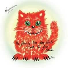 The flaming #love also starts with the first #smile. KOT #11   #88summercats #88cats #art #print #kot #cat #catart #qoute #quoteoftheday #kotquote #lifeisforlemonade #lemonade #lemon #yellow #chat #gatto #smile #smilingcat #cheshirecat #happycat