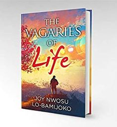 "Congrats to the 2019 May RWISA BOM, ""The Vagaries of Life"" by Joy Nwosu Lo-Bamijoko! Bookmarks, Joy, Reading, Life, Marque Page, Glee, Reading Books, Being Happy, Happiness"