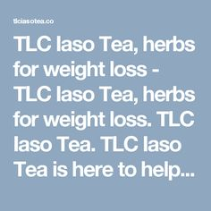 TLC Iaso Tea, herbs for weight loss - TLC Iaso Tea, herbs for weight loss. TLC Iaso Tea. TLC Iaso Tea is here to help the world to buy Iaso Tea, Easy to buy, easy to use.>  <title>TLC Iaso Tea, Order Now</title>  <link rel= Weight Loss Camp, Weight Loss Herbs, Herbal Weight Loss, Fast Weight Loss Diet, Weight Loss Tea, Easy Weight Loss, Lose Weight, Tea Herbs, Weight Loss Smoothies