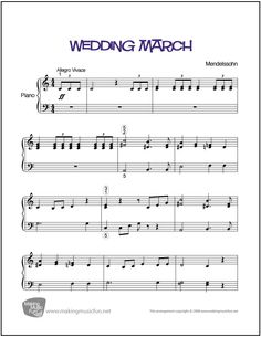 Wedding March (Menndelssohn) | Sheet Music for Piano (Digital Print) http://makingmusicfun.net/htm/f_printit_free_printable_sheet_music/wedding-march-piano-solo.htm