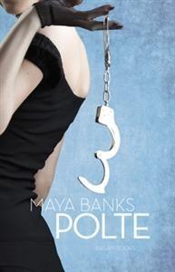 Maya Banks - Polte; Henkäys-trilogia, osa 3 16,70e