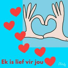Ek is lief vir jou. Marriage Tips, Quotes Marriage, Great Quotes, Love Quotes, Afrikaanse Quotes, Goeie More, Meaning Of Love, Husband Quotes, Love You