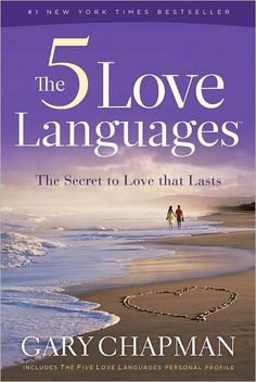 The 5 Love Languages. This transfers into how you have relationships with everyone, not just your spouse.