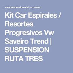 Kit Car Espirales / Resortes Progresivos Vw Saveiro Trend | SUSPENSION RUTA TRES