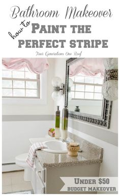 Love this budget bathroom makeover + How to paint the perfect stripe tutorial