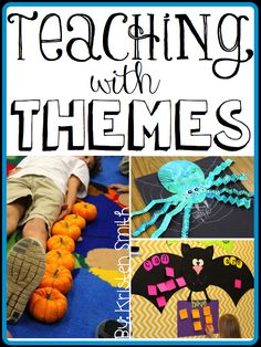 Teaching with themes in your kindergarten and first grade classroom