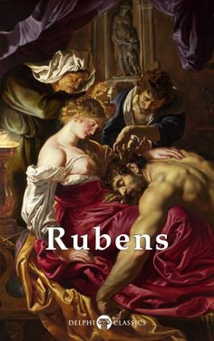 """Read """"Complete Works of Peter Paul Rubens (Delphi Classics)"""" by Peter Paul Rubens available from Rakuten Kobo. Few artists achieve in their lives the wealth and fame of Sir Peter Paul Rubens, whose beautiful Baroque works were cele. Peter Paul Rubens, Rubens Paintings, Rembrandt Paintings, Principles Of Art, Portrait Sketches, Albrecht Durer, Art Series, Classical Art, Renaissance Art"""