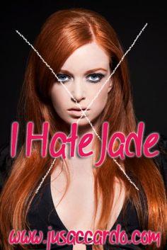 I hate Jade...#Toxic #JusAccardo