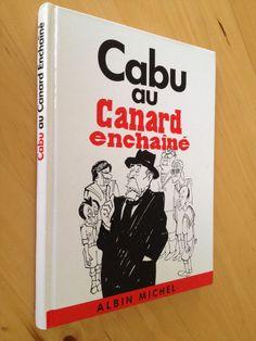 #BD #humour : Cabu Au Canard Enchainé. Albin Michel, 04/1989. sans pagination.