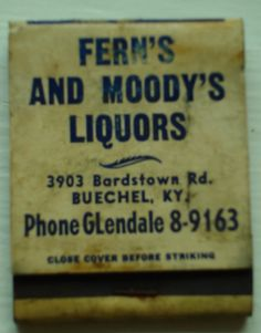 """Fern and Moody's Liquor Store, Louisville, Ky. Moody' two brothers owned the old """"Men Store"""" men's clothing store on Market St."""