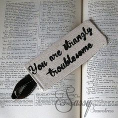Fabric Bookmark Shakespearean Insult You are Strangely Troublesome