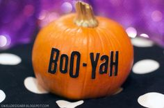 The Swell Life: My simple 5-minute Boo-yah pumpkin