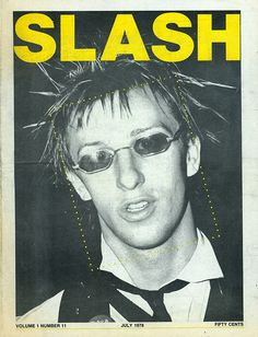 Cover: Slash volume one #11, July 1978. Spaz Attack, singer with Arthur J. and the Gold Cups. Photo: Unknown
