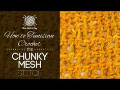 How to Tunisian Crochet the Chunky Mesh Stitch
