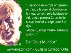 Gustavo Corredor Ortiz: Gustavo Corredor Ortiz Frases 13
