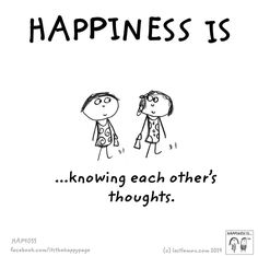 Happiness is knowing each other's thoughts. Make Me Happy, Make You Smile, Are You Happy, Happy 2017, Motivational Quotes, Inspirational Quotes, Cute Penguins, Finding Happiness, What Makes You Happy