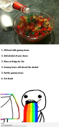 Fill bowl with gummy bears. Add alcohol of your choice. Place bowl in frigde for 1 hr. Gummy bears will absorb the alcohol. Eat the gummy bears. Get drunk. Sounds like a plan. House Party, Party Make-up, Festa Party, Party Drinks, Party Time, Party Rock, Party Treats, Party Snacks, Drunk Gummy Bears