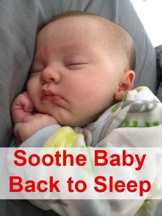 Tips for soothing your baby to sleep after a wake-up