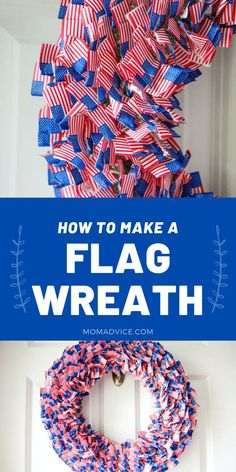 How to Make A Flag Wreath - MomAdvice.com Flag Wreath, Diy Wreath, Wreaths, Us Flags, Party Supply Store, Cupcake Picks, Wreath Forms, July Crafts, Some Pictures