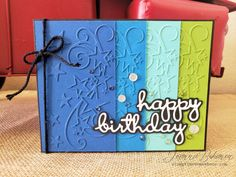 This bold and bright birthday card by Jeanna Bohanon at Stamp Time Somewhere combines stunning colors with great textural elements using the Stitched Stars and Well Written Dies from Stampin' Up!
