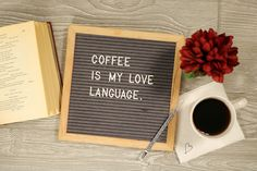 Do you speak the same language? Park Creations gray felt oak frame board with our white letters. Bar Quotes, Coffee Quotes, Coffee Humor, Coffee And Books, Coffee Love, Coffee Shop, Valentine Coffee, Valentines, Letterboard Signs