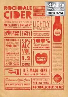 "Description: The McCashin family asked Supply to revive Rochdale Cider, one of its original brands from the 1940s. Rochdale was, and still is, produced by a local orchard and brewery in Nelson, New Zealand. The family wanted Rochdale to represent history and tradition, but feel fresh and new within the growing cider market. So the brand, packaging and collateral needed to communicate a ""retro cheek"" that referenced its heritage but captured a modern audience."