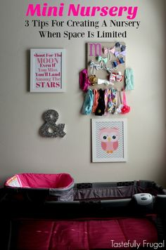 Mini Nursery: 3 Tips
